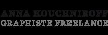 Anna Kouchniroff - Graphiste Freelance